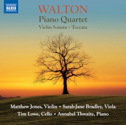 Piano Quartet / Violin Sonata / Toccata by Walton ;   Matthew Jones ,   Sarah-Jane Bradley ,   Tim Lowe ,   Annabel Thwaite