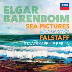Sea Pictures. Falstaff by Edward Elgar ;   Daniel Barenboim ,   Elīna Garanča ,   Staatskapelle Berlin