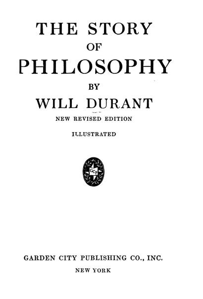 The Story Of Philosophy By Will Durant in pdf