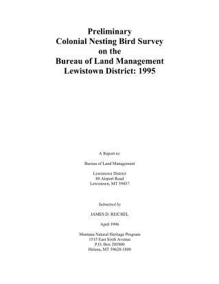 Cover of: Preliminary colonial nesting bird survey on the Bureau of Land Management | James D. Reichel